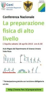 Conferenza Nazionale La preparazione fisica di alto livello L'Aquila sabato 18 aprile 2015 ore 8.30